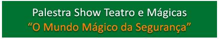 Botão Palestras Teatro Mágicas Sipatshow